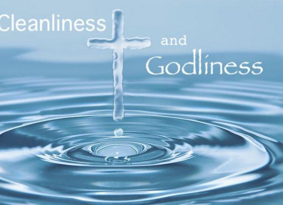 Cleanliness and Godliness